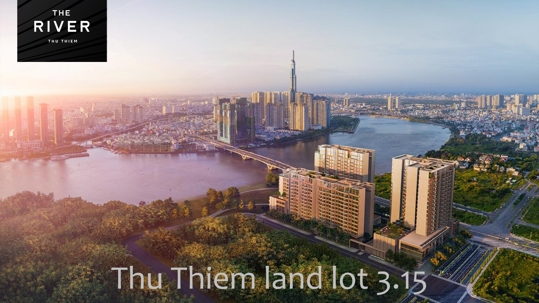 The River Thu Thiem Project will open for sale in July 2020